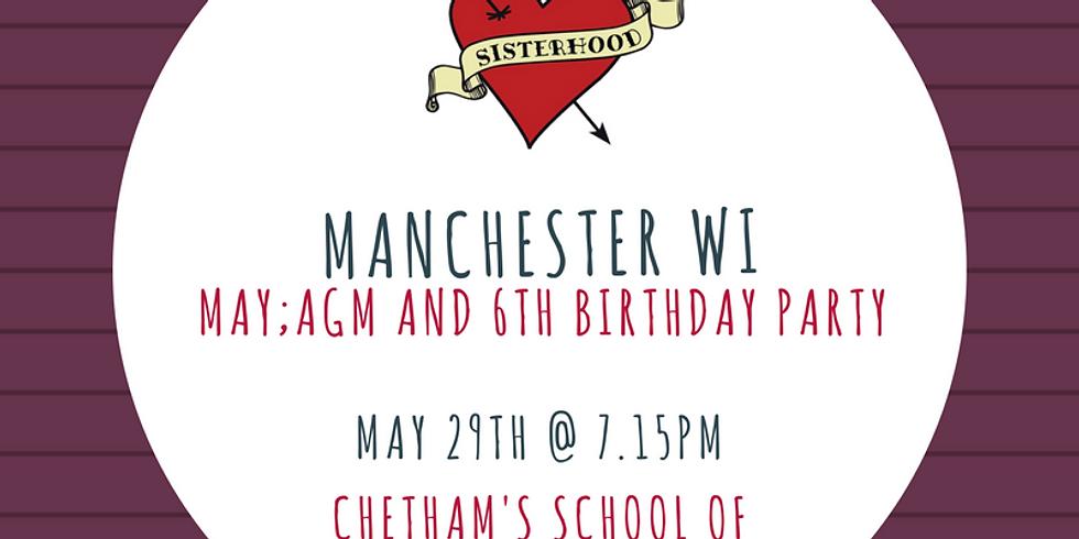 May Meeting: AGM & 6th Birthday