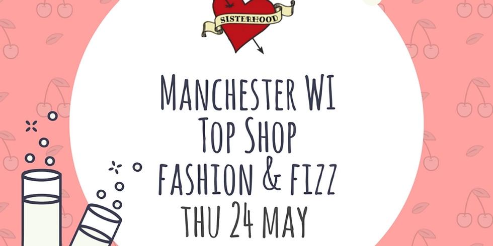 Manchester WI X Top Shop Fizz & Fashion