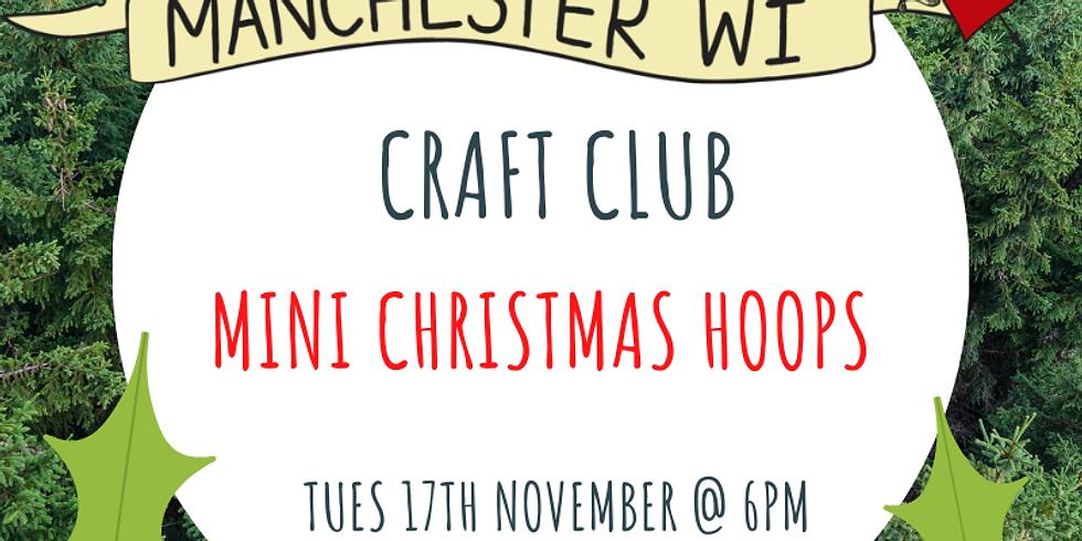 Craft Club: Mini Christmas Hoops