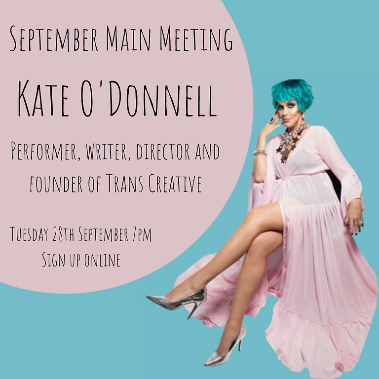 September Main Meeting - Kate O'Donnell from Trans Creative