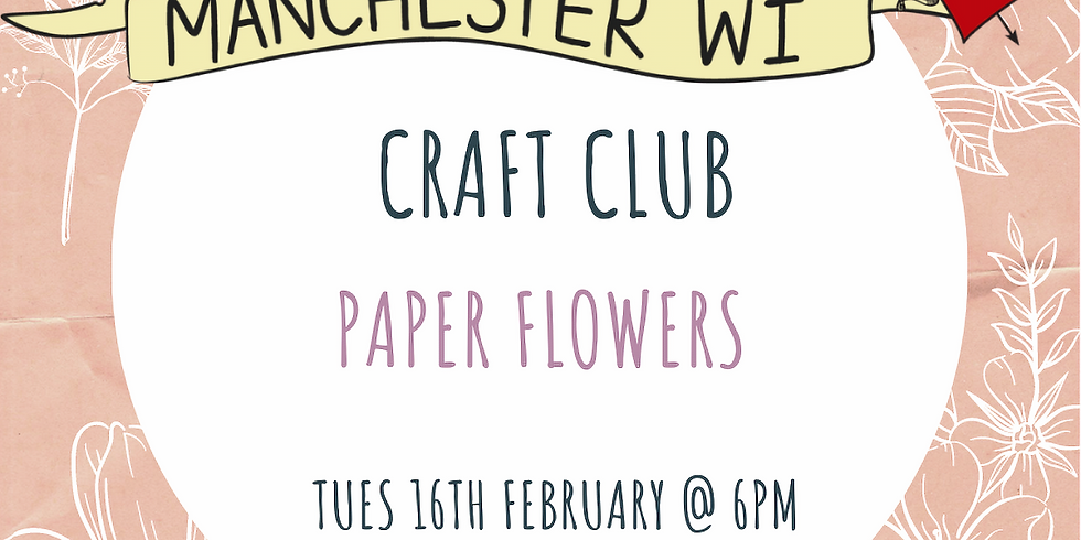 Craft Club: Paper Flowers