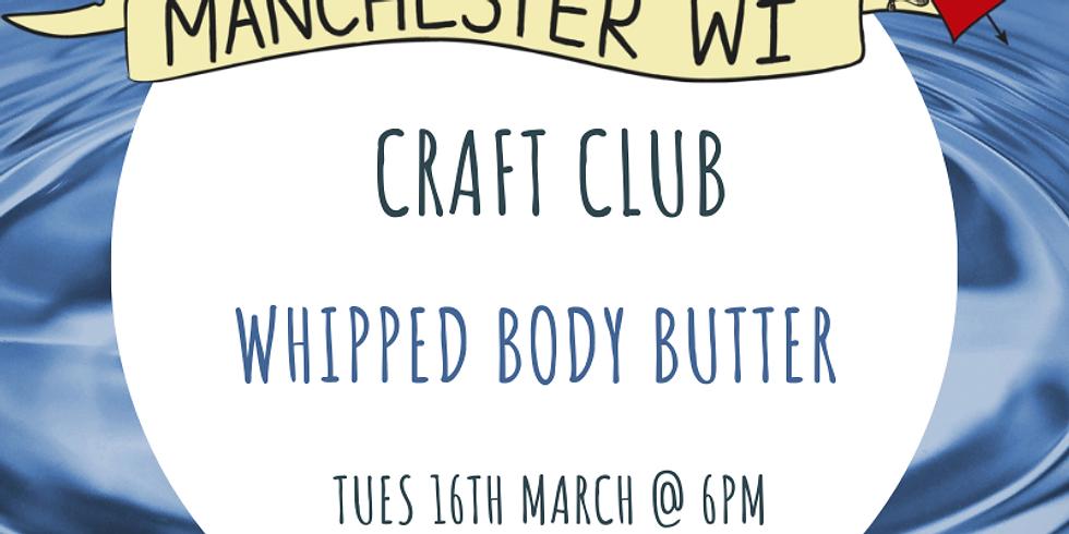 Craft Club: Body Butter