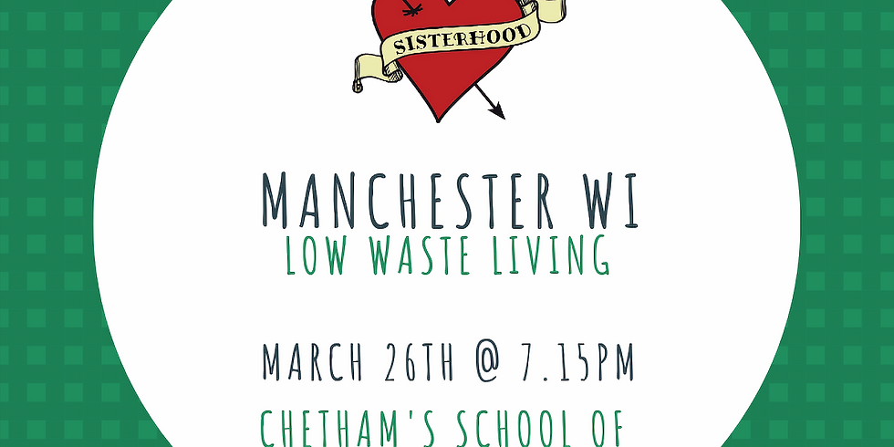 March Meeting: Low Waste Living