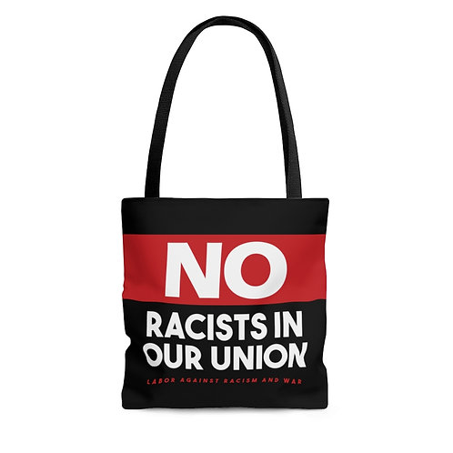 No Racists In Our Union Tote Bag