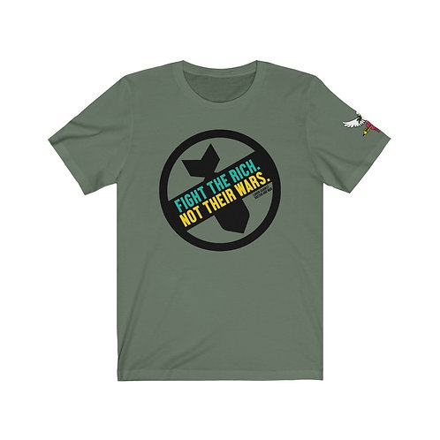 Fight the Rich Not Their War Labor Against Racism and War Unisex Shirt