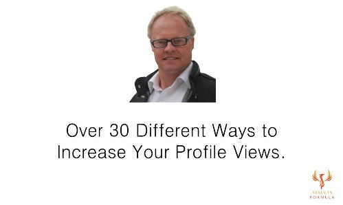Over 30 Ways To Increase Your Profile Vi