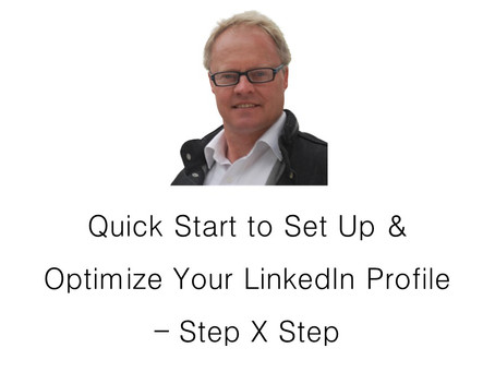 How to Set Up & Optimize Your LinkedIn Profile - Step X Step.