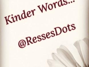 Kinder words...