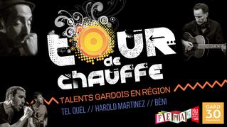 Tour de Chauffe - Talents Gardois en Région !