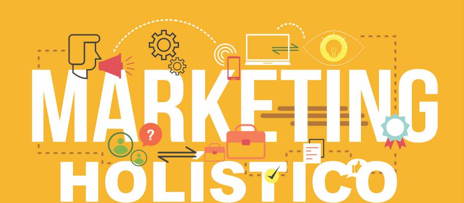 Marketing holístico: entenda o que é e como aderir