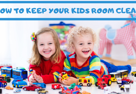 How to Keep Your Kids Room Clean