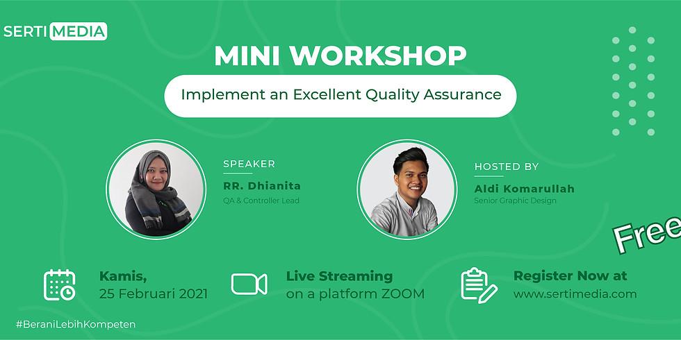 Mini Workshop: Implement an Excellent Quality Assurance