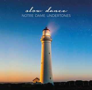 Notre Dame Undertones - Slow Dance - one of the group's albums available for sale