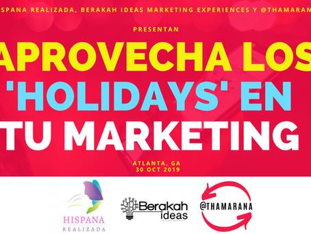 Marketing digital: aprovecha estos 'holidays' para tu marca y tu negocio