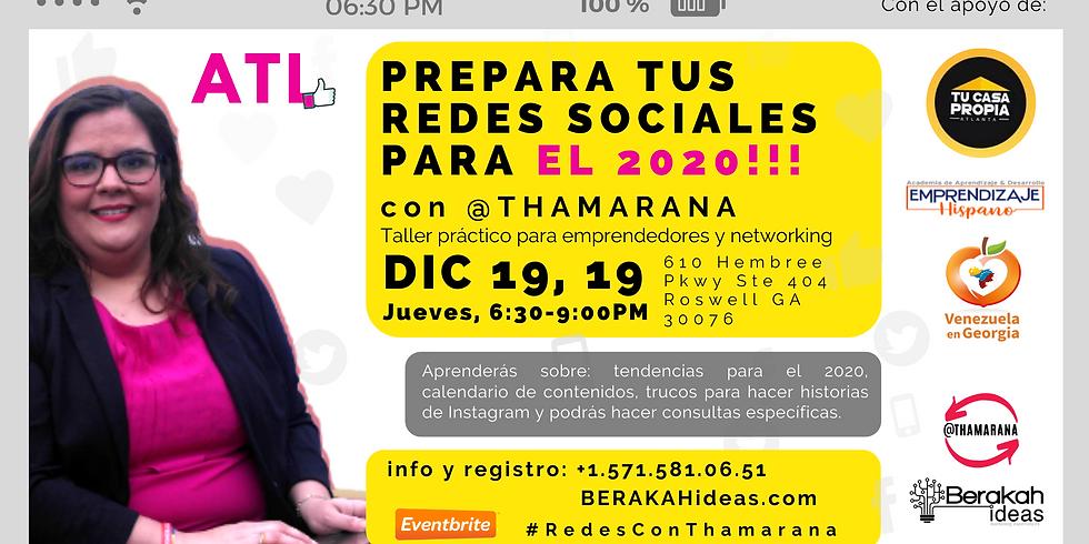 #RedesConThamarana Prepara tus redes sociales para el 2020