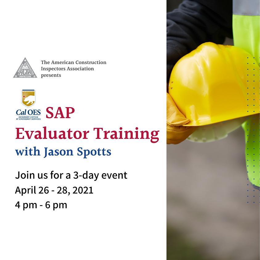 ACIA presents: Cal OES SAP Evaluator Training with Jason Spotts