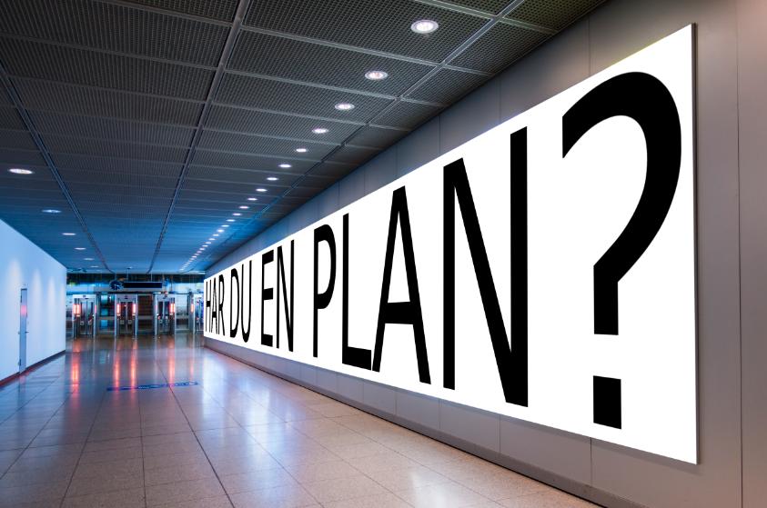 Har du en plan?