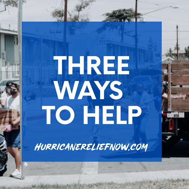 Three Ways to Help