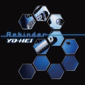 YO-HEI 1st solo full album 「Rebinder」