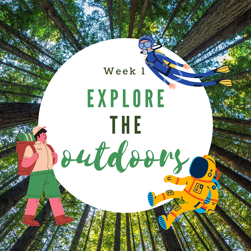 Week 1: Explore the Outdoors