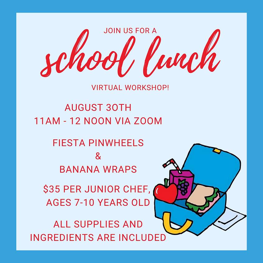 School Lunch Virtual Workshop