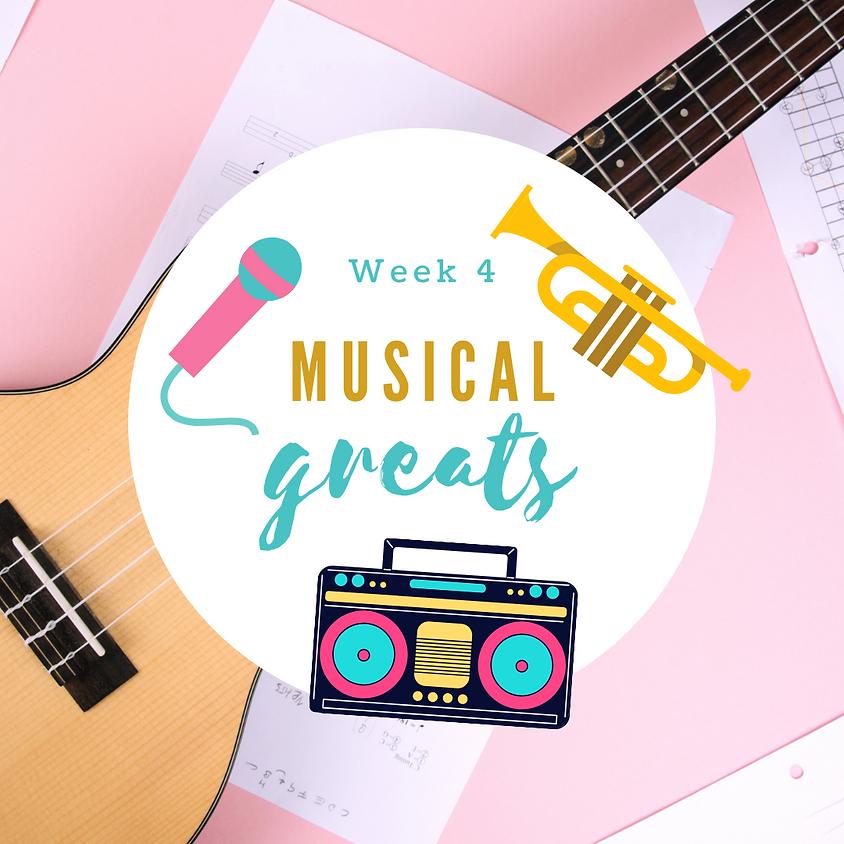 Week 4: Musical Greats