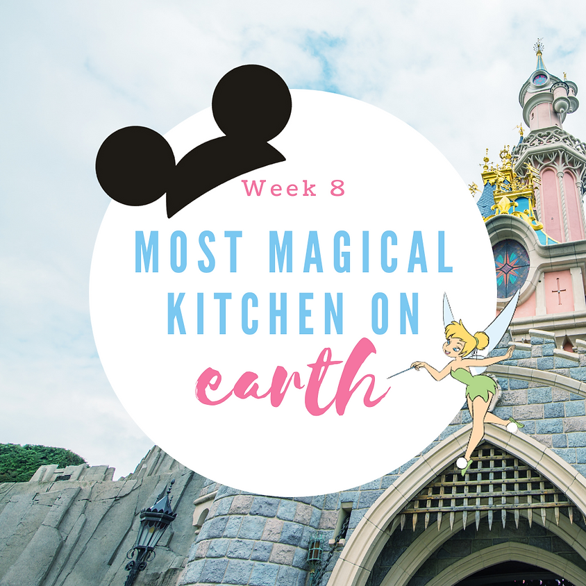 Week 8: Most Magical Kitchen on Earth