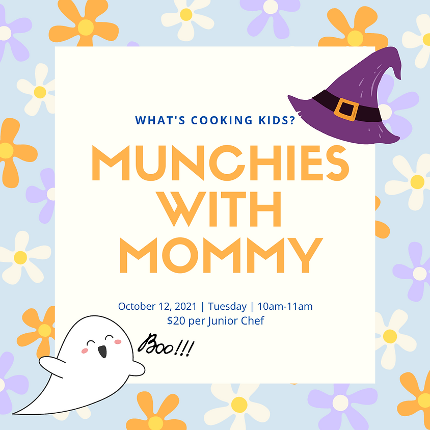 Munchies with Mommy: Session 3