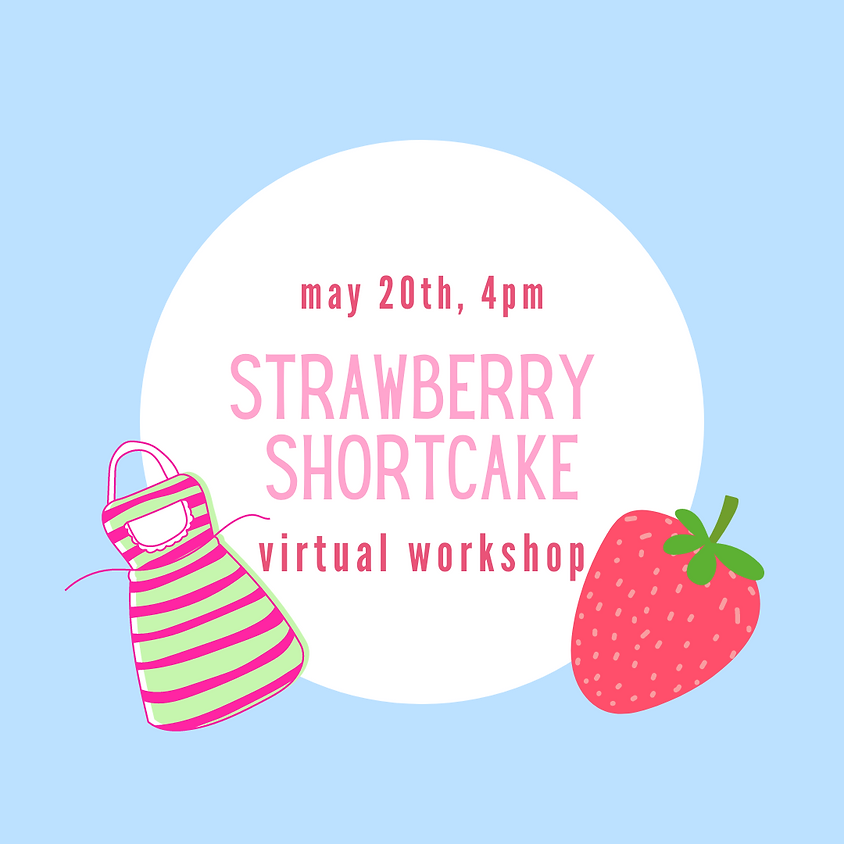 Strawberry Shortcake Virtual Workshop GSCNC