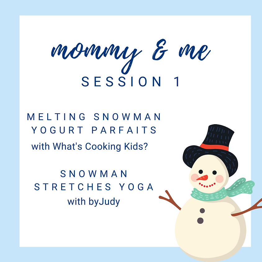 Mommy & Me Session 1