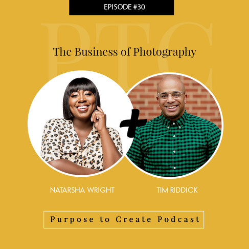 Purpose to Create Podcast Episode 30: The Business of Photography