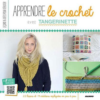 Apprendre à crocheter avec Tangerinette