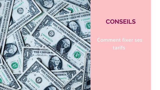 argent monnaie dollars savoir fixer ses tarifs