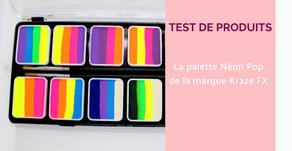 J'ai testé la palette Neon Pop de Kraze FX