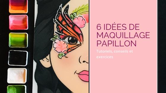 Maquillage papillon tutoriel facile