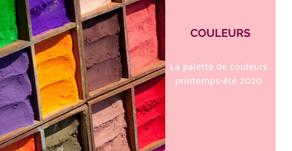 La palette de couleurs printemps/été 2020