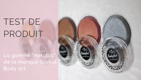 "Test de produits : la gamme ""metallic"" de la marque Global Body Art"