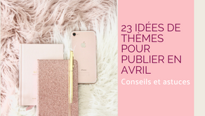 Avril 2020 calendrier éditorial