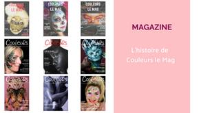 Couleurs le Mag, une histoire à suivre...