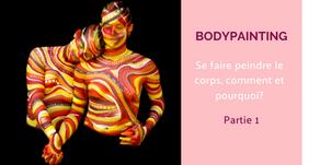 Bodypainting : partir sur de bonnes bases
