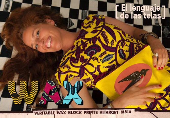 Mi herencia africana: el tejido WAX