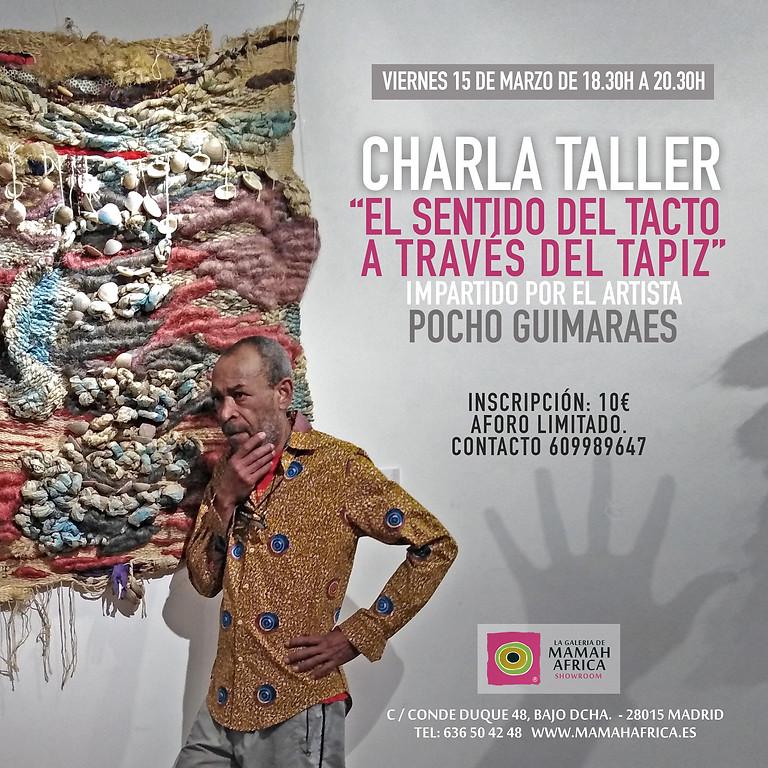"""CHARLA TALLER """"EL SENTIDO DEL TACTO A TRAVÉS DEL TAPIZ"""""""
