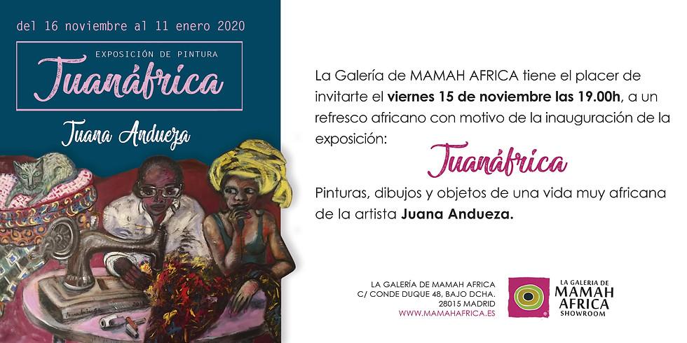 """INAUGURACIÓN DE LA EXPOSICIÓN ¨""""JUANÁFRICA"""""""