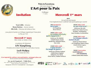 Ravie de vous inviter à venir participer au  1er colloque l'Art pour la Paix au Sénat