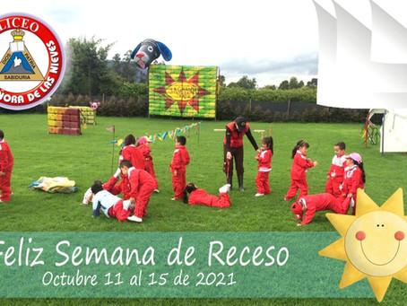 La Semana de Receso, un espacio de descanso y reflexión hacia el final del Año Escolar!