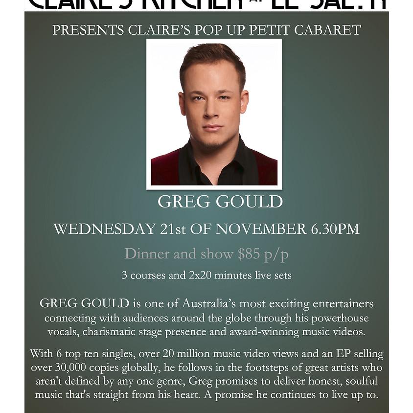 Claire's Pop Up Petit Cabaret presents Greg Gould