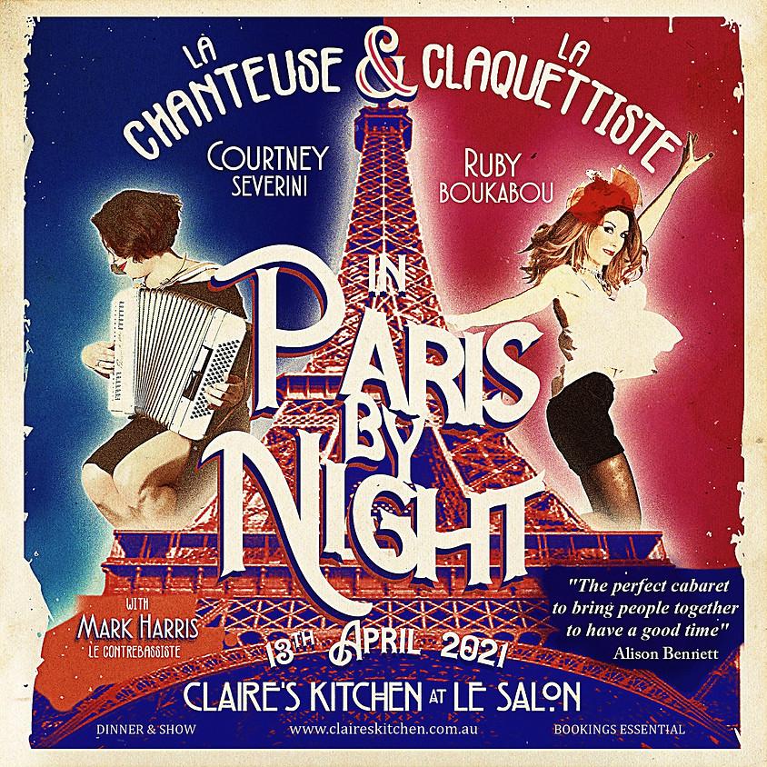 Claire's pop up petit cabaret presents 'PARIS BY NIGHT' (1)
