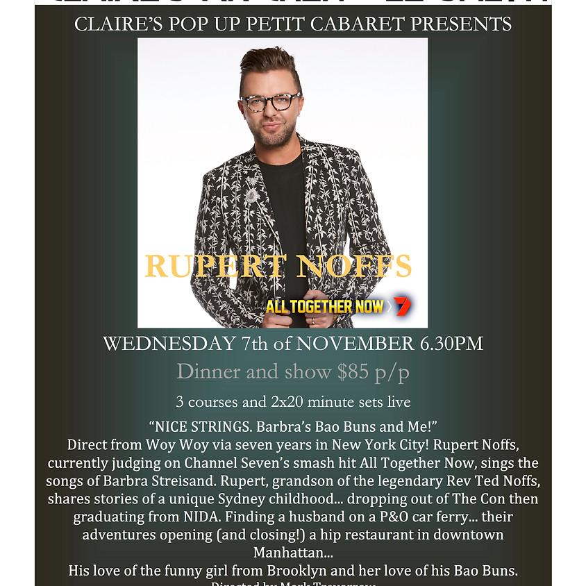 Claire's Pop Up Petit Cabaret presents Rupert Noffs