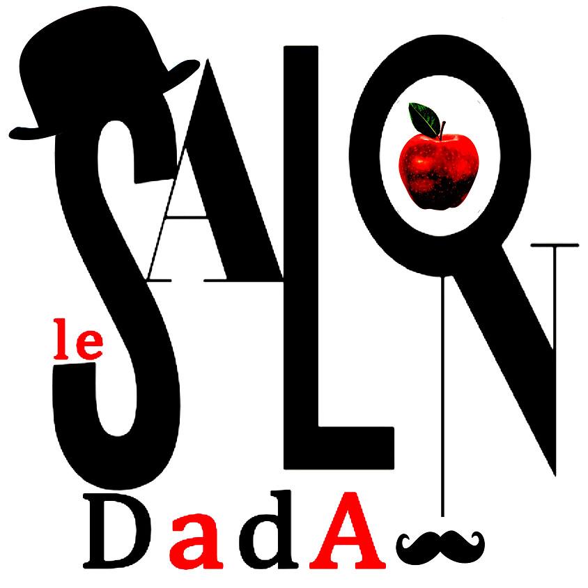 le SALON DadA opening night
