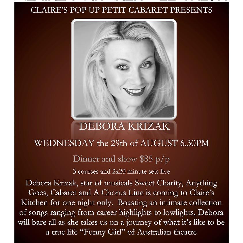 Claire's Pop Up Petit Cabaret presents Debora Krizak